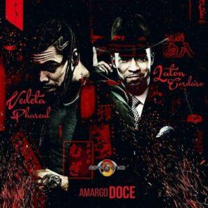 Vedeta Phareal feat. Laton - Amargo Doce (Kizomba) 2017