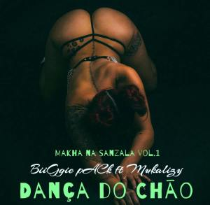 BiiGgie pACk feat. Mukalizy - Dança do Chão (Afro House) 2017