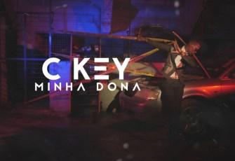 C Key - Minha Dona (Kizomba) 2017
