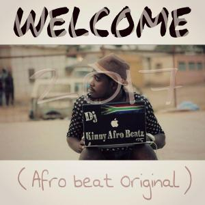 Dj Kinny Afro Beatz - Welcome 2017 (Afro House) 2017
