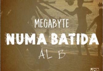 Megabyte Killer feat. Al b - Numa Batida (Hip Hop) 2017