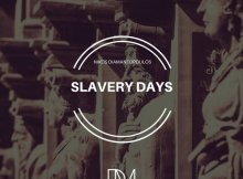 Nikos Diamantopoulos - Slavery Days (Afro House) 2017