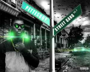 Pettesboy - Street Gang Vol.4 (Mixtape) 2017