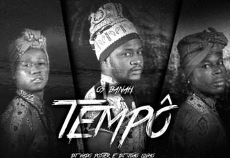 Os Banah - Tempô (Instrumental) 2017