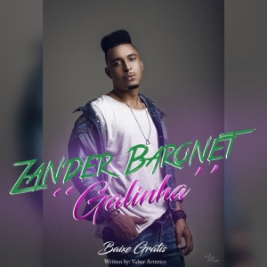Zander Baronet - Galinha (Kizomba) 2017