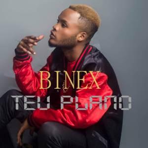 Binex - Teu Plano (Kizomba) 2017