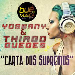 Yosmany & Thiago Guedes - Carta dos Supremos (Hip Hop) 2016
