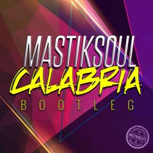 Mastiksoul - Calabria Bootleg (2017)