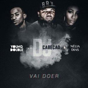 Nélia Dias feat. Young Double & Dj Cabeção - Vai Doer (Kizomba) 2017