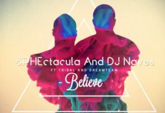 SPHEctacula & DJ Naves feat. Tribal & DreamTeam - Believe (Afro House) 2017