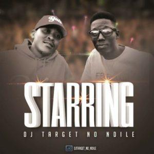 DJ Target No Ndile feat. Babes Wodumo - Starring (Afro House) 2017