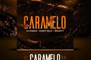 DJ Pausas feat. Daddy Killa, Mkl & Deejay F - Caramelo (Kizomba) 2017