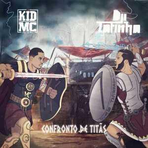 Kid MC & Dji Tafinha - MAIS UM... (2017)
