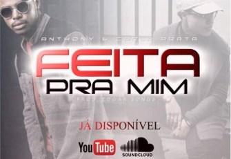 Anthony Ferreira feat. Carla Prata - Feita Pra Mim (Kizomba) 2017