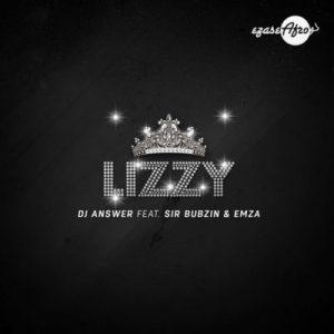DJ Answer feat. Sir Bubzin & Emza - Lizzy (Afro House) 2017