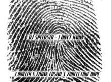 DJ Speedsta - I Don't Know (feat. Frank Casino, Zoocci Coke Dope, J.Molley) 2017