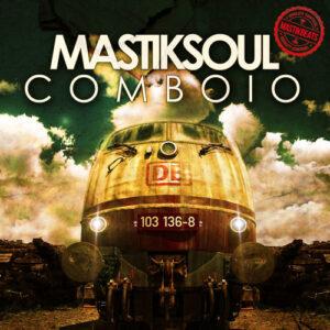 Mastiksoul - Comboio (2017)