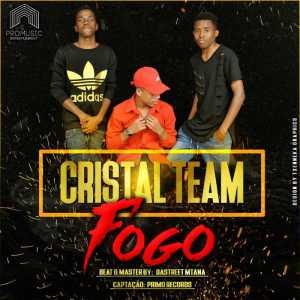 Cristal Team - Fogo (Ghetto Zouk) 2017