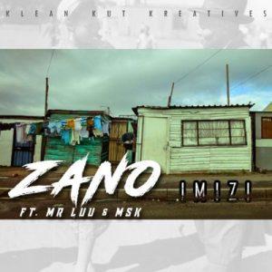 Zano feat. Mr Luu & MSK - Imizi (Afro House) 2017