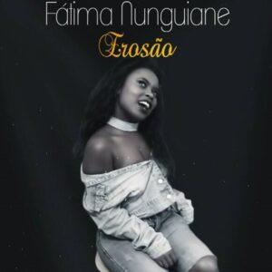 Fátima Nunguiane - Erosão (Kizomba) 2017