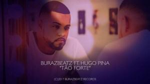 BurazBeatz feat. Hugo Pina - Tão Forte (Kizomba) 2017
