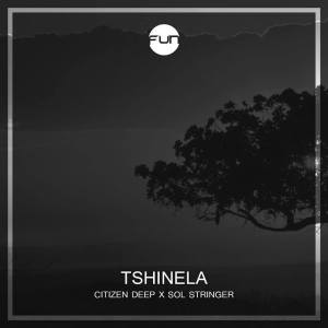 Citizen Deep feat. Sol Stringer - Tshinela (Afro House) 2017