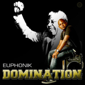 Euphonik - Domination (Afro House) 2017