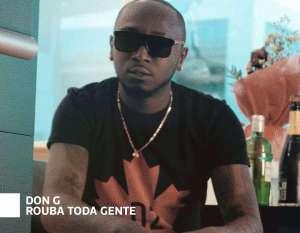 Don G - Rouba Toda Gente (feat. Godô & Van Sophie) 2017