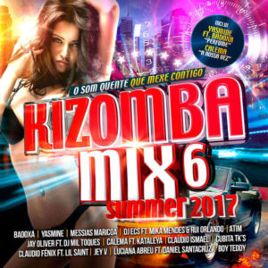 Kizomba Mix 6: Summer 2017
