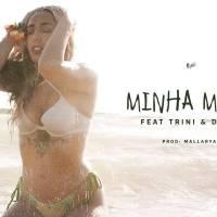 Monsta - Minha Mboa (feat. Trini & Deezy) 2017