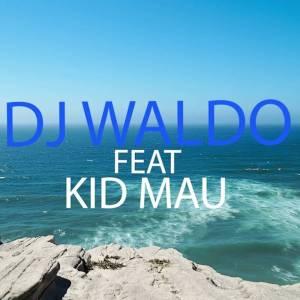 DJ Waldo feat. Kid Mau - Dona da Minha Vida (Kizomba) 2017
