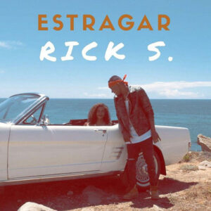 Rick S - Estragar (Kizomba) 2017