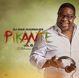 Dj Dias Rodrigues - Pikante Vol. 6 (Álbum) 2017