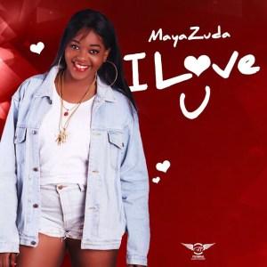 Maya Zuda - I Love U (2017)