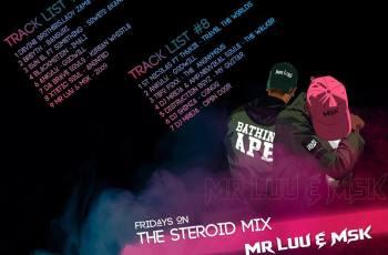 Mr Luu & MSK - Tru FM Steroid Mix Week 7/8