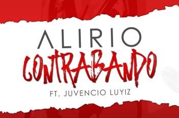 Alirio - Contrabando (feat. Juvencio Luyiz) 2017