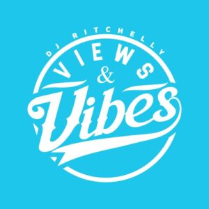 DJ Ritchelly - Views & Vibes (EP) 2017