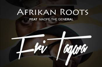 Afrikan Roots Ft. Maofe The General - FriTagwa (Radio Edit)