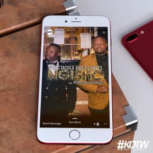 SPHEctacula and DJ Naves - Ngisho (feat. Professor & Uhuru) 2017