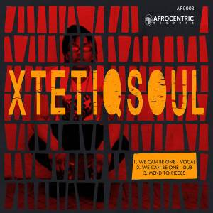 XtetiQsoul - Mend to Pieces (Afro House) 2017