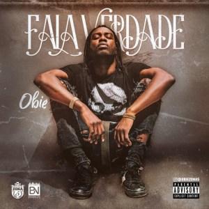 Obie - Fala Verdade (Prod. Gaia Beat) 2018