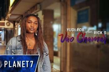 Yudi Fox feat. Rick S - Vão Chamar (Kizomba) 2018