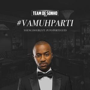 Young Double - VamuParti (feat. Puto Português) 2018