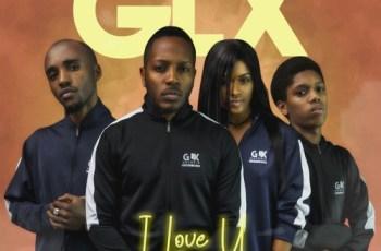 GLX - I Love You