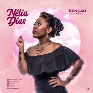 Nélia Dias feat. Dj Impossible - Benção