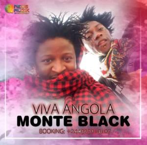 Monte Black - Viva Angola