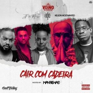 Vui Vui - Cair com Cadeira (feat. Eva RapDiva, JP da Maika & Kelson Most Wanted)