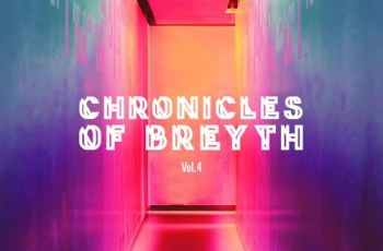 Chronicles of Breyth Vol.4 (Afro House Edition)