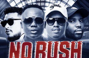DJ Tira & Prince Bulo - No Rush Remix (feat. AKA & Okmalumkoolkat) 2018