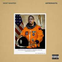 Kelson Most Wanted - ASTRONAUTA (Mixtape) 2018
